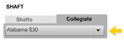 Select a shaft from the 'Collegiate' tab!